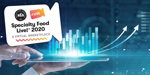 The Road Ahead: Food Trends in 2021 (Coverage of the 2020 Specialty Food Live! Virtual Experience, September 2020)
